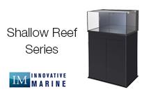 Shallow Reef Aquariums
