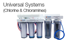 Universal Systems (Chlorine & Chloramines)