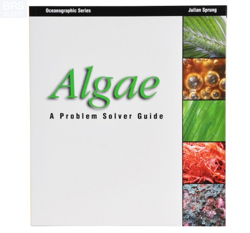 Algae: A Problem Solver Guide by Julian Sprung Front Cover