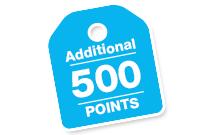500 Additional Bonus Points