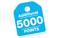 5000 Additional Bonus Points