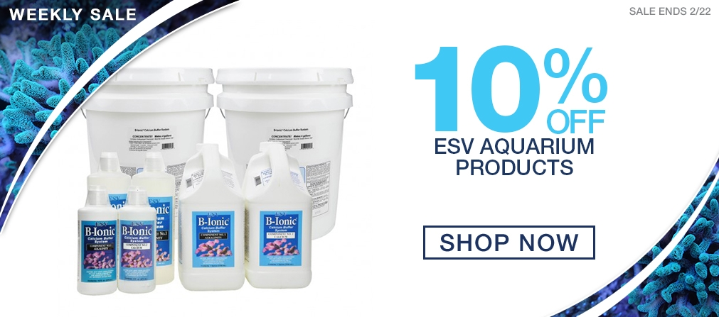 Weekly Saltwater Gear Sale - 10% off ESV Additives