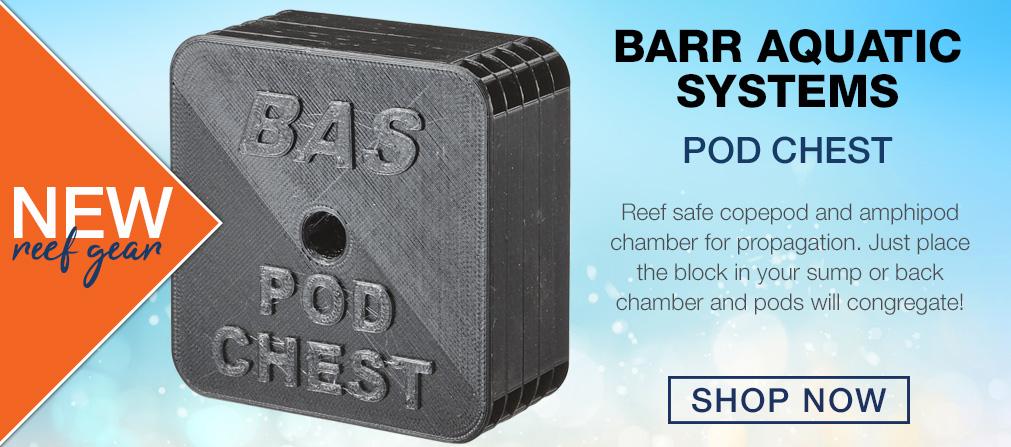 New Barr Aquatics Pod Chest
